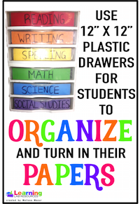 Use 12x12 drawers to have students organize and turn in their paper assignments.