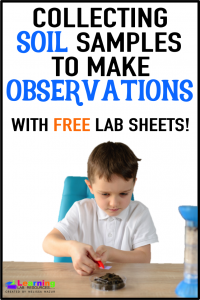 Have your students collect soil samples to make observations using these FREE resources!